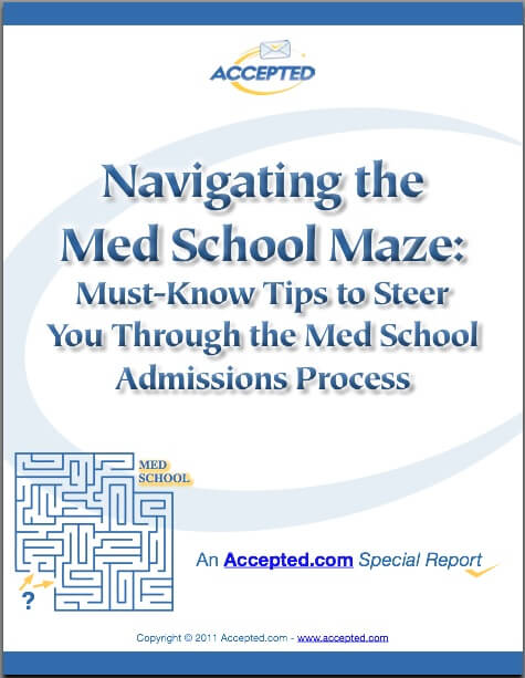Download Navigate the Med School Maze!