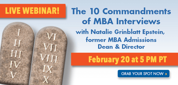 Join us for The 10 Commandments of MBA Interviews webinar!