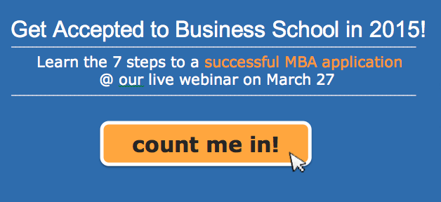 Learn the 7 steps to a successful MBA application at our live webinar on March 27!