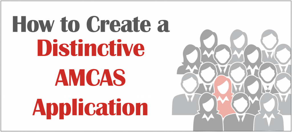 How to Create a Distinctive AMCAS Application [Short Video]