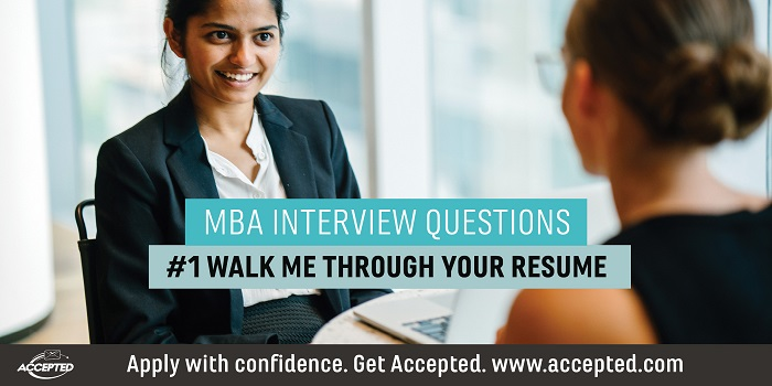 Walk Me Through Your Resume [MBA Interview Questions Series]
