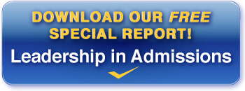 Download our special report- Leadership in Admissions