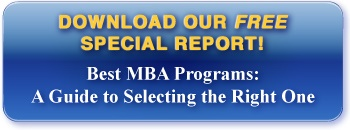 Click here to download our free report on how to select the right MBA program.