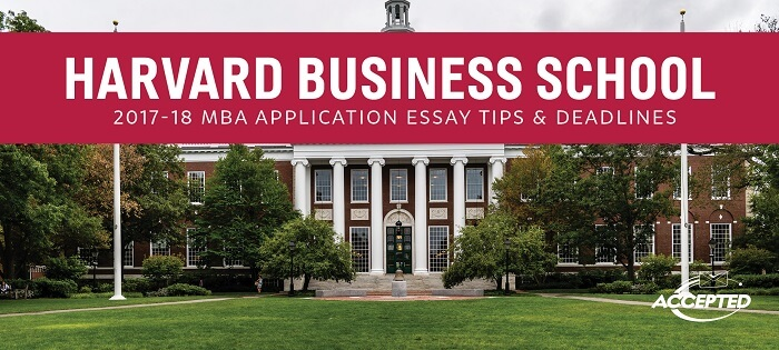 Harvard Business School MBA Essay Tips & Deadlines