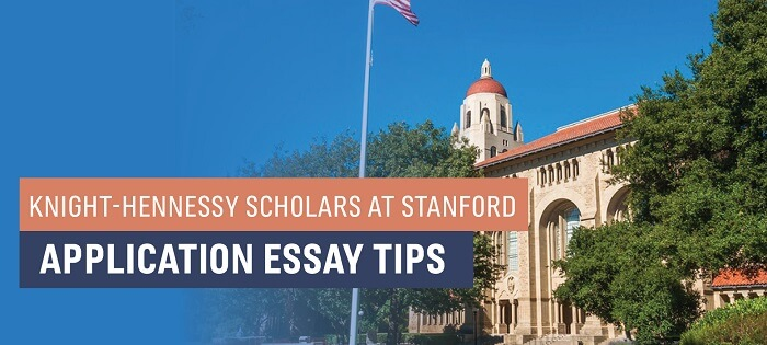 Knight-Hennessy Scholars at Stanford [Application Tips]