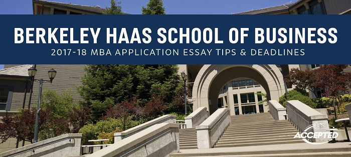 Berkeley Haas MBA Class Profile and Essay Questions