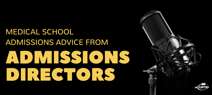 Listen Here for More About Med School Admissions!