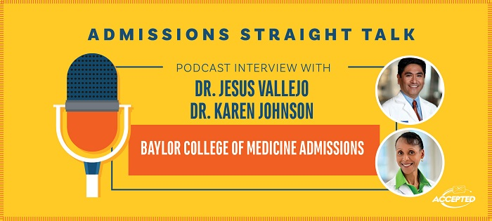 Get Accepted to Baylor College of Medicine [Episode 211]