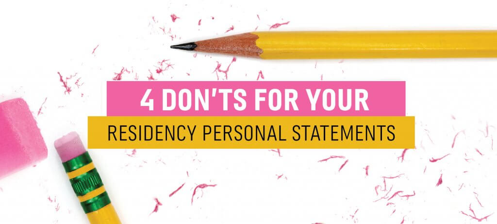 4 Don'ts for Your Residency Personal Statements