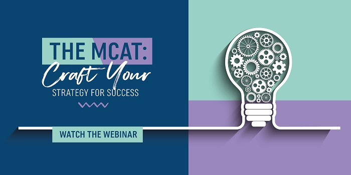 "Watch the Webinar ""The MCAT: Craft Your Strategy for Success"""