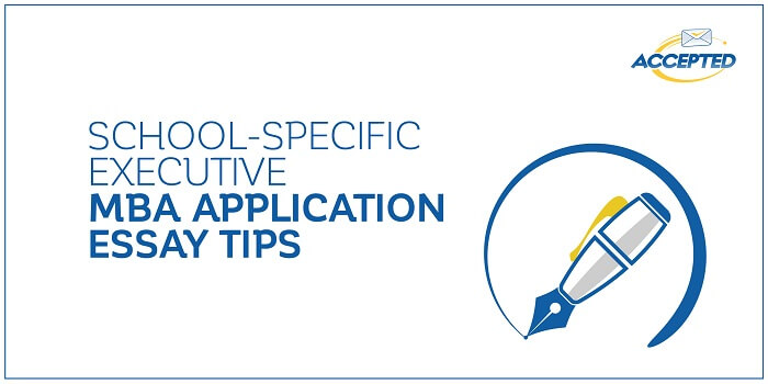 Download the Free Guide for School Specific Executive MBA Application Essay Tips