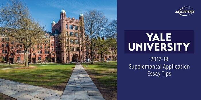 Yale University 2017-18 Supplemental Application Essay Tips