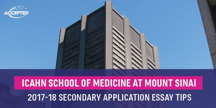 Icahn School of Medicine at Mount Sinai 2017-18 Secondary Application Essay Tips