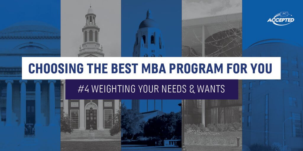 Best MBA Weighting Your Needs and Wants