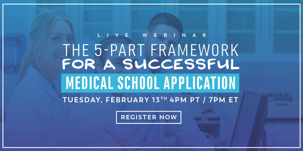The 5 Part Framework for a Successful Medical School Application - Live Webinar