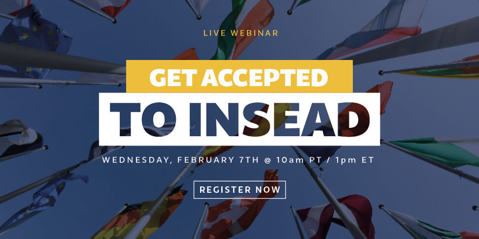 Applying to INSEAD? Read This!