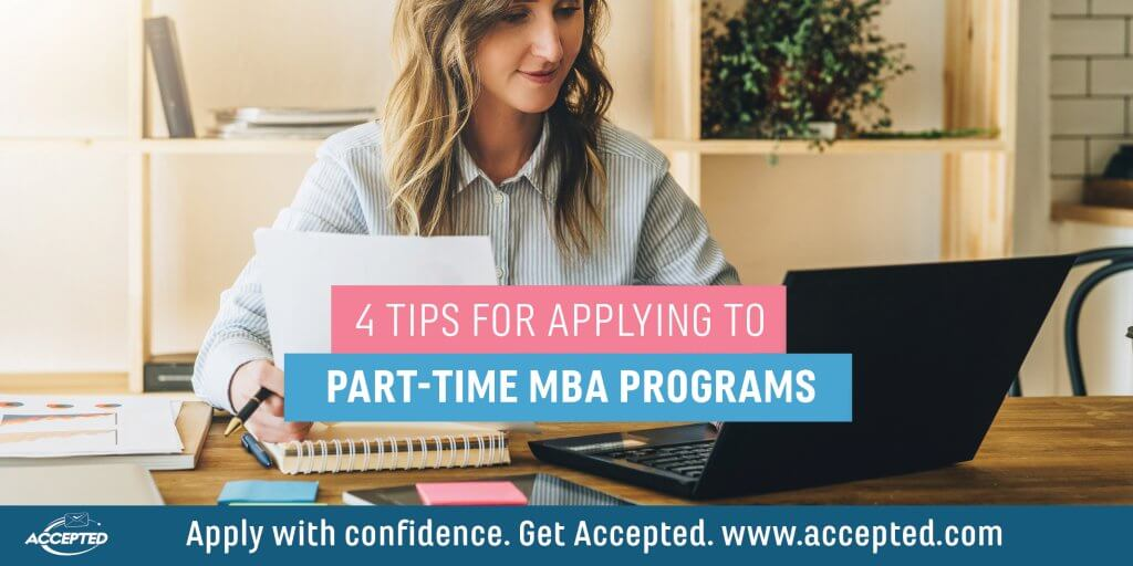 4 Tips for applying to part time MBA programs