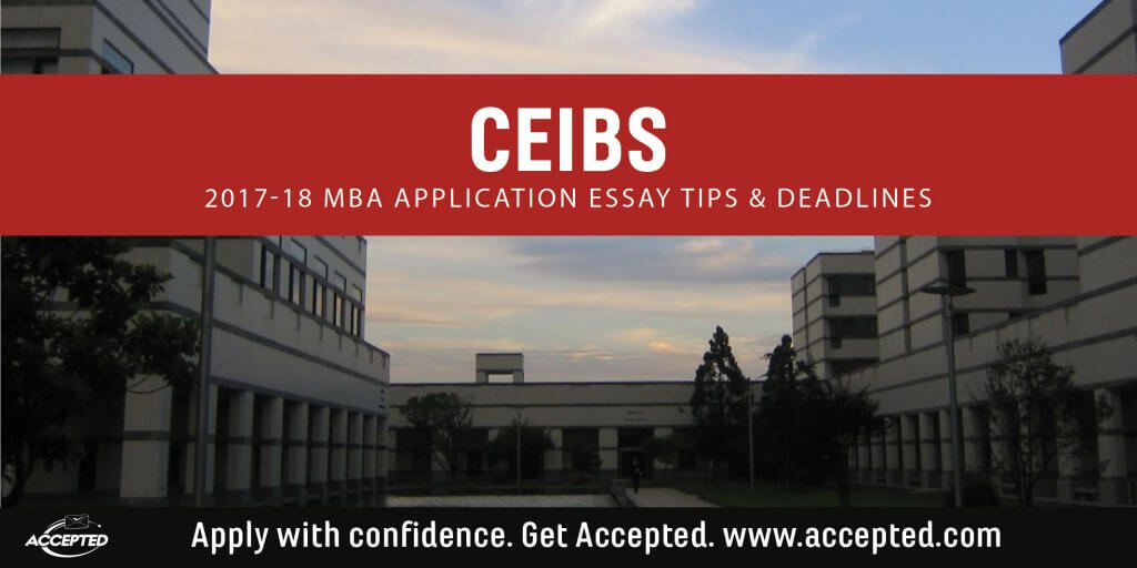 CEIBS MBA Essay Tips & Deadlines