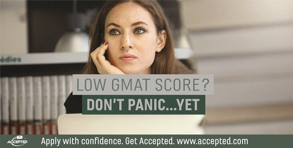 Low_GMAT_Score..._Don_t_Panic_Yet