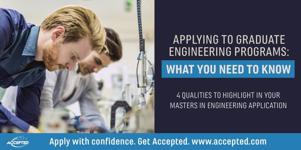 4 Qualities to Highlight in Your Masters in Engineering Application