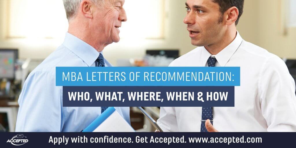 MBA Letters of Recommendation: Who, What, Where, When & How