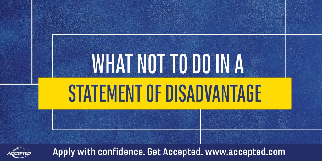 What NOT to do in a statement of disadvantage