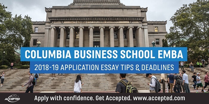 Columbia Business School EMBA application tips & deadlines