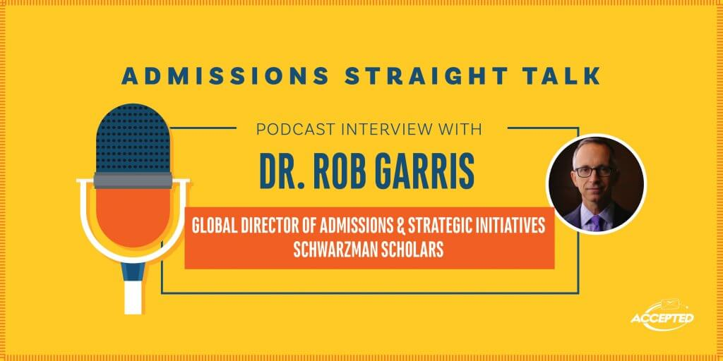 Podcast Interview with Dr. Rob Garris of the Schwarzman Scholars Program