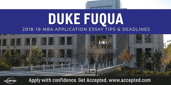 Duke Fuqua MBA 2018-19 Essay Tips and Deadlines