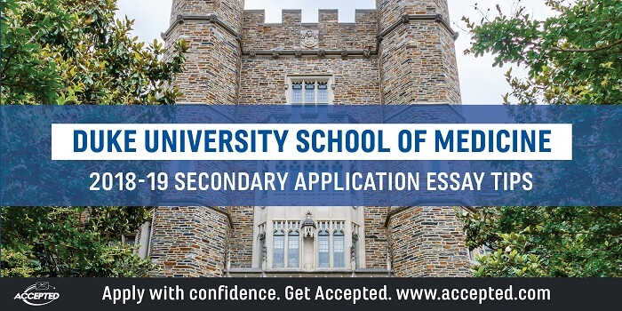 Duke University School of Medicine Secondary Application Essay Tips