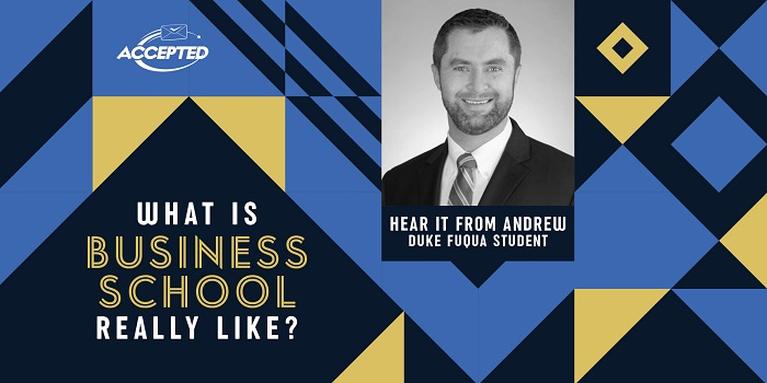 What is Business School Really Like? Hear it from Andrew, Duke Fuqua Student!