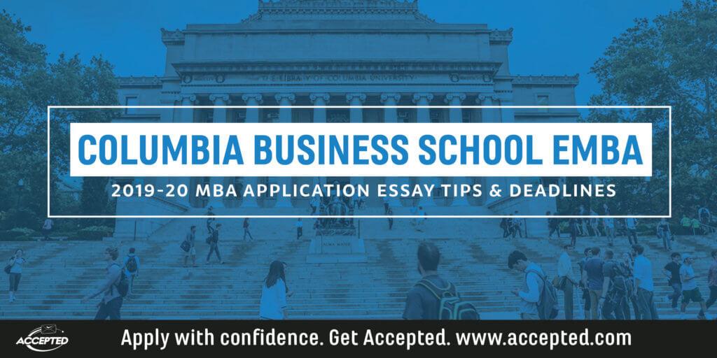 Columbia Business School EMBA Essay Tips 2019-20
