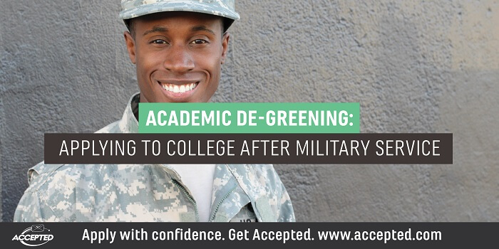 Academic De-Greening Applying to College After Military Service