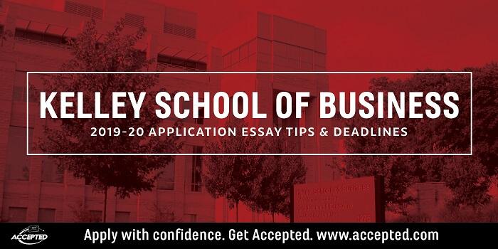 Indiana Kelley MBA Essay Tips & Deadlines [2019 2020