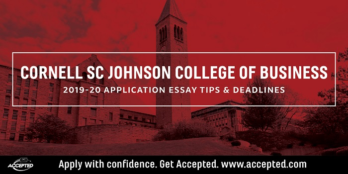 Cornell Johnson College of Business 2019-2020 MBA essay tips and deadlines
