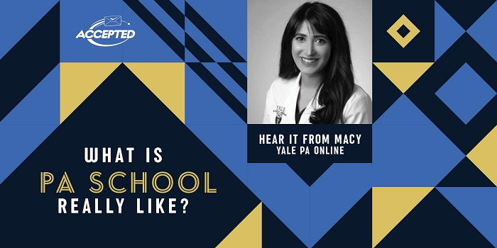 What is PA school really like? Hear it from Macy, a Yale PA student!