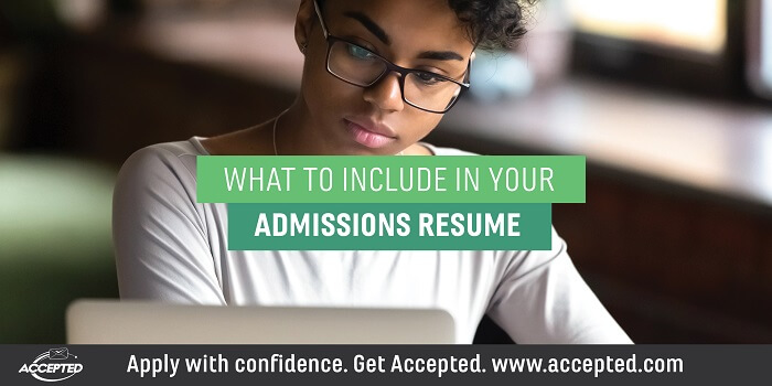 What to Include in Your Admissions Resume