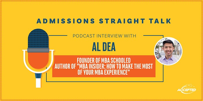 "Listen to our podcast interview with Al Dea, entrepreneur and author of the new book, ""MBA Insider: How to Make the Most of Your MBA Experience."""