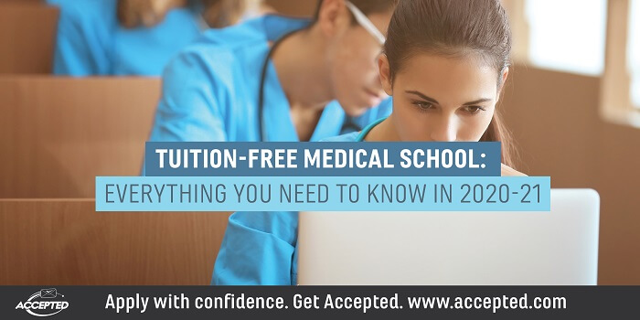 Tuition-free medical school- Everything you need to know in 2020-21