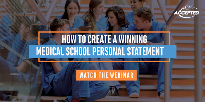 Watch our free live webinar, How to Create a Winning Medical School Personal Statement!
