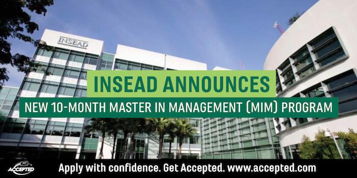 INSEAD Announces New 10-Month Master in Management (MIM) Program