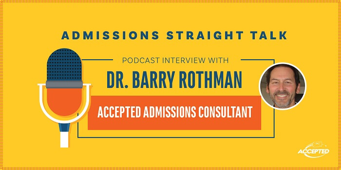 Linda Abraham interviews Dr. Barry Rothman, Accepted admissions consultant.