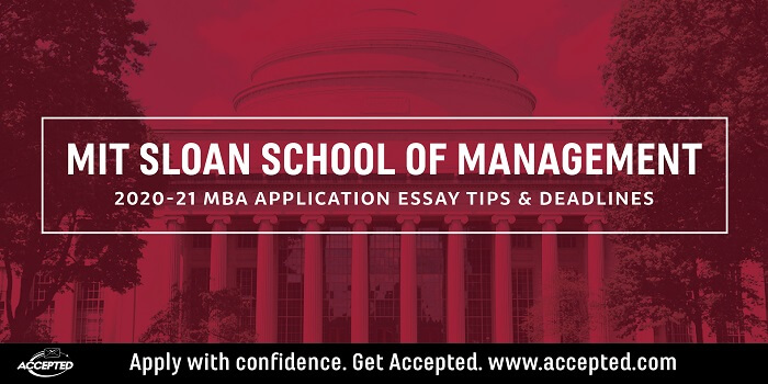 MIT Sloan MBA application essay tips and deadlines