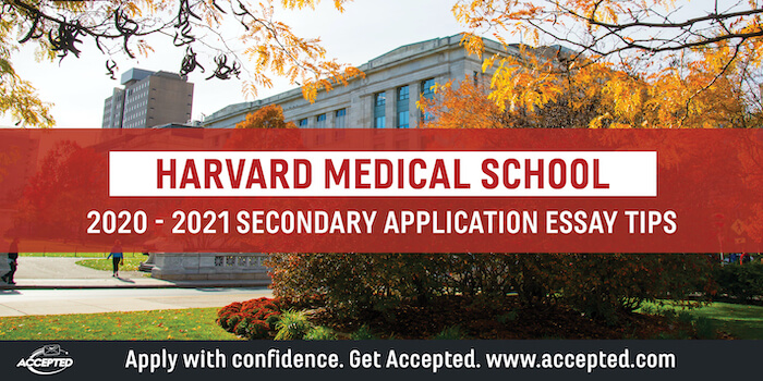 Harvard Medical School Secondary Application Essay Tips & Deadlines