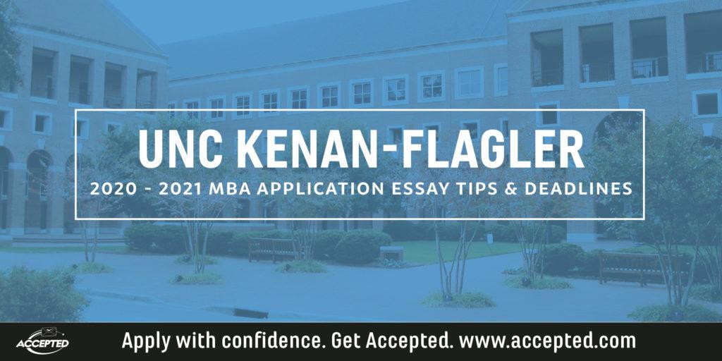 UNC Kenan-Flagler MBA application essay tips and deadlines