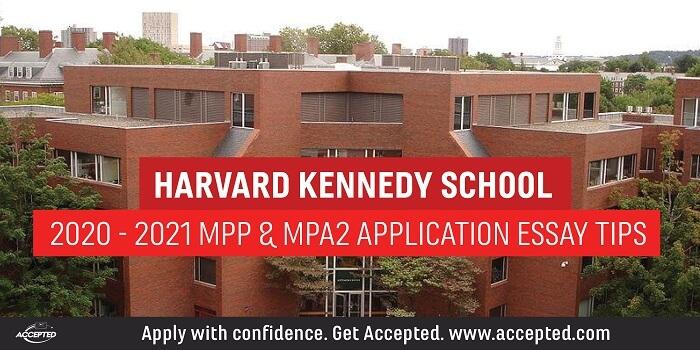 Harvard Kennedy School MPP & MPA2 Application Essay Tips [2020 - 2021]