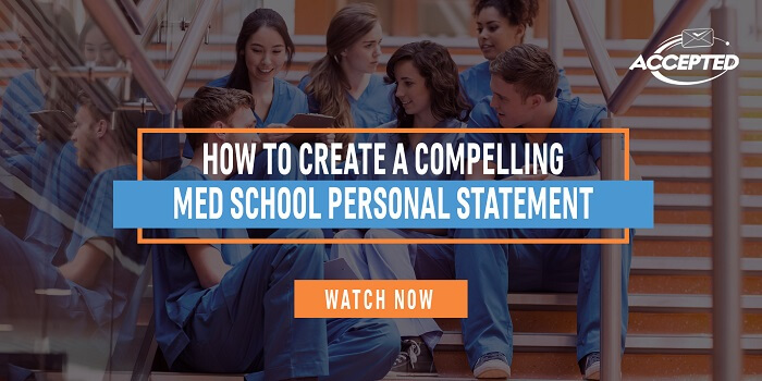 How to Write a Compelling Med School Personal Statement watch now